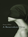 A Benevolent Virus by Frances O'Brien eBook